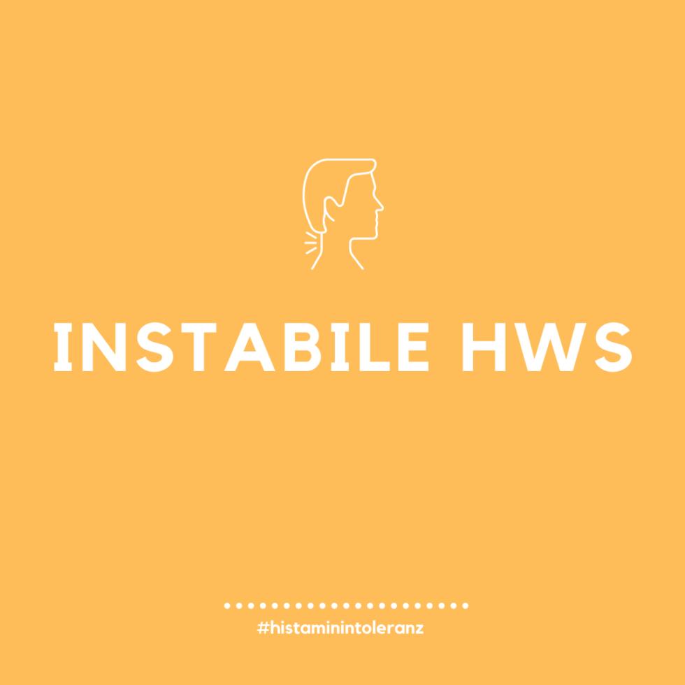 Instabile Halswirbelsäule und Histamin-Intoleranz