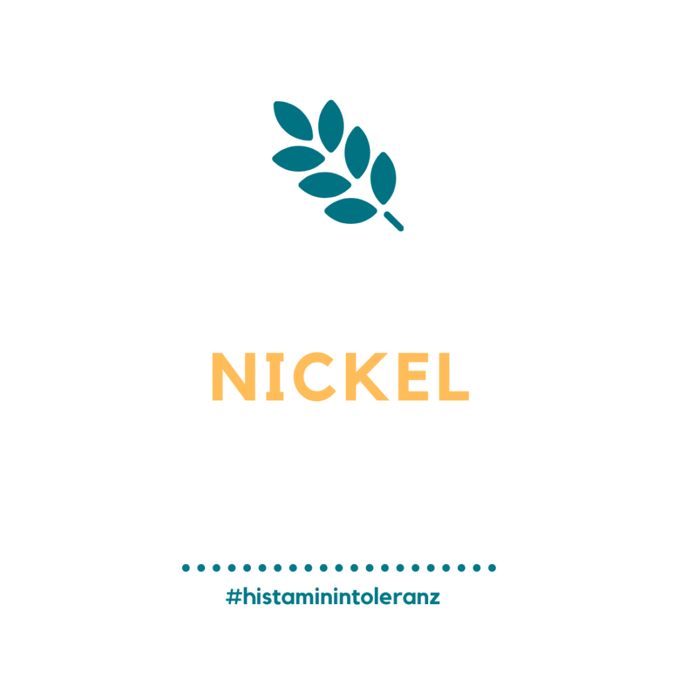 Histamin-Intoleranz und orale Nickelallergie