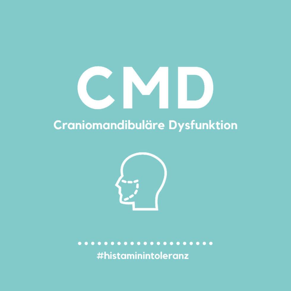 Craniomandibuläre Dysfunktion (CMD) und Histamin-Intoleranz